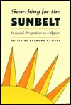 Searching For The Sunbelt: Historical Perspectives On A Region