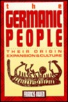 Germanic People: Their Origin, Expansion and Culture