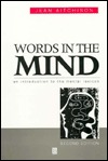 Words in the Mind:an Introduction to the Mental Lexicon