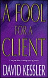 A Fool for a Client