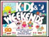 Kids & Weekends: Creative Ways to Make Special Days