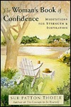 The Woman's Book of Confidence by Sue Patton Thoele