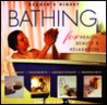 Bathing for Health, Beauty and Relaxation