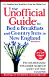 The Unofficial Guide to Bed & Breakfasts and Country Inns in New England