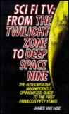Science Fiction TV: From the Twilight Zone to Deep Space Nine