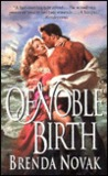 Of Noble Birth by Brenda Novak