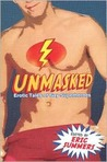 Unmasked: Erotic Tales of Gay Superheroes