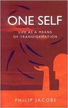 One Self: Life as a Means of Transformation