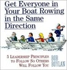 Get Everyone in Your Boat Rowing in the Same Direction (5 LEARDERSHIP PRINCIPLES TO FOLLOW SO OTHERS WILL FOLLOW YOU)