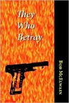 They Who Betray