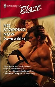 No Stopping Now by Dawn Atkins
