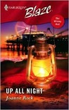 Up All Night (Harlequin Blaze, #240)