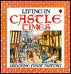 Living in Castle Times by Robyn Gee