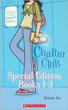 Charm Club Special Edition, Books 1 - 3 (Charm Club)