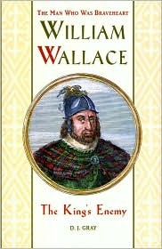 William Wallace: The King's Enemy