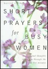 Short Prayers for Busy Women by Harriet Crosby