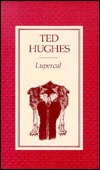 Ted Hughes lupercal