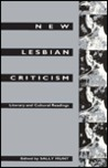 New Lesbian Criticism: Literary and Cultural Readings