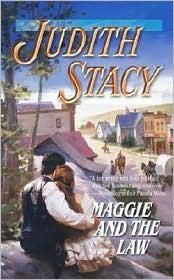 Maggie and the Law by Judith Stacy