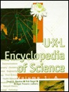 UXL Encyclopedia of Science by David E. Newton