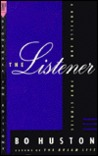 The Listener: A Novella and Other Stories