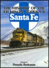 The History of the Atchison, Topeka & Santa Fe