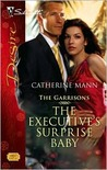 The Executive's Surprise Baby (The Garrisons, #6)
