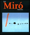 Joan Miró, 1893 1983: The Man And His Work