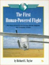 The First Human Powered Flight: The Story Of Paul B. Mac Cready, Jr. And His Airplane, The Gossamer Condor