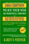 Weave Your Web: The Promotional Companion, 2003 Ed.