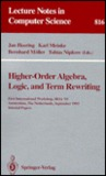 Higher-Order Algebra, Logic, and Term Rewriting: First International Workshop, Hoa '93, Amsterdam, the Netherlands, September 23 - 24, 1993. Selected Papers