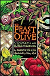 Feast of the Olive by Maggie Blyth Klein