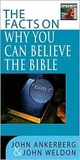 The Facts on Why You Can Believe the Bible