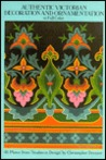 "Authentic Victorian Decoration and Ornamentation in Full Color: 46 Plates from ""Studies in Design"""