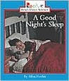 A Good Nights Sleep by Allan Fowler