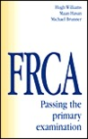 Frca: Passing The Primary Examination