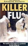 Killer Flu: The World on the Brink of a Pandemic