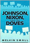 Johnson, Nixon, and the Doves