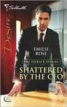 Shattered by the CEO (The Payback Affairs, #1)