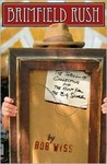 Brimfield Rush: The Thrill of Collecting And the Hunt for the Big Score