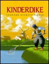 Kinderdike by Leonard Everett Fischer