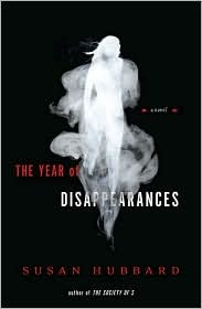 The Year of Disappearances by Susan Hubbard