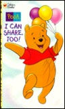 I Can Share, Too!: Pooh