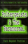 Poltergeists & the Paranormal by Philip Stander