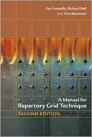 A Manual for Repertory Grid Technique by Fay Fransella