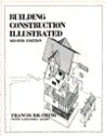 Building Construction Illustrated by Francis D.K. Ching