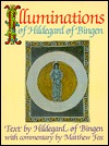 Illuminations of Hildegard of Bingen