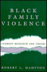 Black Family Violence: Current Research and Theory