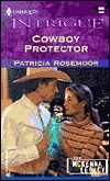 Cowboy Protector (The McKenna Legacy) (Harlequin Intrigue #665)