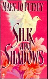 Silk and Shadows by Mary Jo Putney
